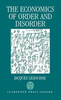 The Economics of Order and Disorder