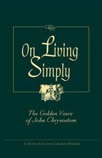 On Living Simply