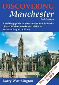 Discovering Manchester
