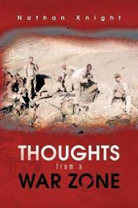 Thoughts from a War Zone