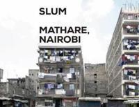 Slum Insider Mathare