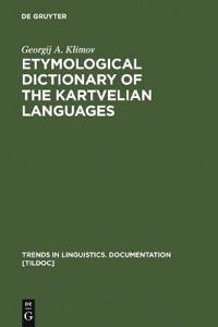 Etymological Dictionary of the Kartvelian Languages