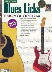 Blues Licks Encyclopedia: Over 300 Guitar Licks, Book & CD