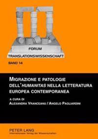 Migrazione E Patologie Dell'humanitas Nella Letteratura Europea Contemporanea