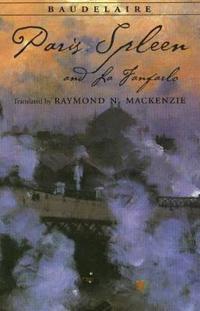 Paris Spleen  and La Fanfarlo - Charles Baudelaire - böcker (9780872209497)     Bokhandel