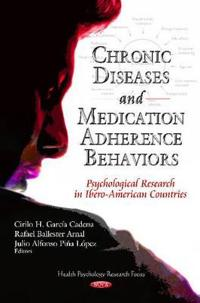 Chronic Diseases and Medication Adherence Behaviors
