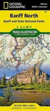 National Geographic Banff North Banff and Yoho National Parks Map