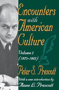 Encounters With American Culture 1973-1985