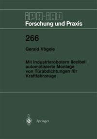 Mit Industrierobotern Flexibel Automatisierte Montage Von T rabdichtungen F r Kraftfahrzeuge