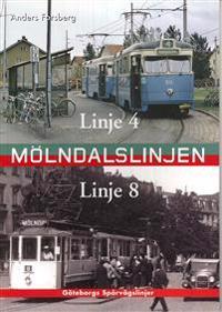 Mölndalslinjen : linje 4 och 8