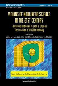 Visions of Nonlinear Science in the 21st Century