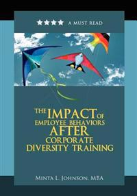 The Impact of Employee Behaviors After Corporate Diversity Training