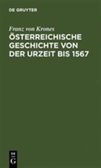 Österreichische Geschichte Von Der Urzeit Bis 1526