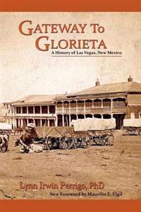 Gateway to Glorieta