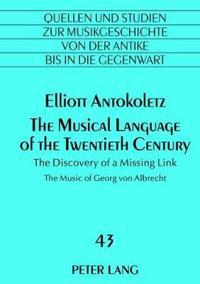 The Musical Language of the Twentieth Century