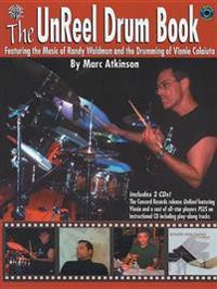 The Unreel Drum Book: Featuring the Music of Randy Waldman and the Drumming of Vinnie Colaiuta, Book & 2 CDs