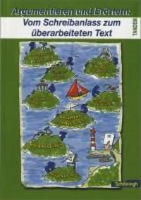 Tamdem Argumentieren und Erörtern. Vom Schreibanlass zum überarbeiteten Text. RSR 2006