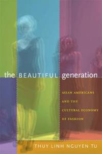 The Beautiful Generation