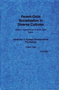 Parent-Child Socialization in Diverse Cultures