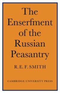 Enserfment Russian Peasant