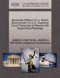 Alexander Milburn Co V. Davis-Bournonville Co U.S. Supreme Court Transcript of Record with Supporting Pleadings