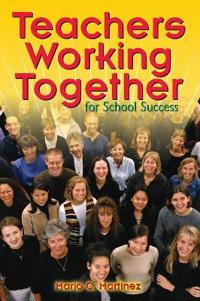 Teachers Working Together for School Success