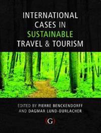 International Cases in Sustainable Travel and Tourism