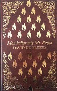 Man kallar mig Mr. Pingst