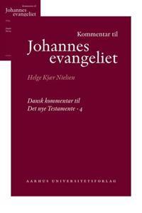 Kommentar Til Johannes Evangeliet