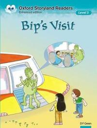 Oxford Storyland Readers Level 3: Bip's Visit