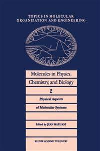 Molecules in Physics, Chemistry, and Biology