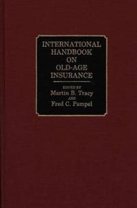 International Handbook on Old-Age Insurance