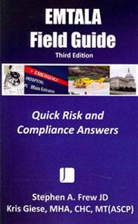 Emtala Field Guide -- 3rd Edition: Quick Risk and Compliance Answers