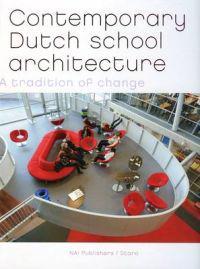 Contemporary Dutch School Architecture