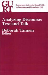Georgetown University Round Table on Languages and Linguistics (GURT) 1981: Analyzing Discourse