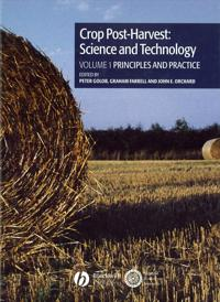Crop Post-Harvest : Science and Technology