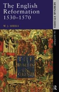 The English Reformation 1530 - 1570