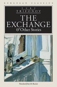 The Exchange & Other Stories