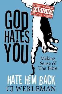 God Hates You, Hate Him Back