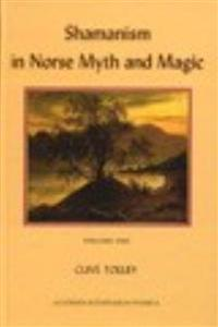 Shamanism in Norse Myth and Magic I