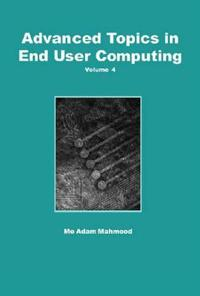 Advanced Topics in End User Computing