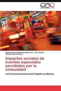 Impactos Sociales de Eventos Especiales Percibidos Por La Comunidad