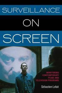 Surveillance on Screen