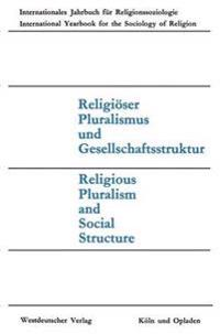 Religiöser Pluralismus Und Gesellschaftsstruktur