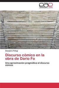Discurso Comico En La Obra de Dario Fo