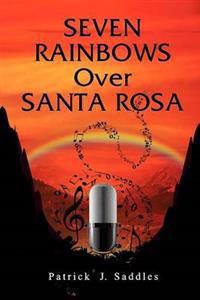 Seven Rainbows Over Santa Rosa