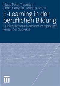 Bildung Durch E-Learning Und Dessen Qualitat Aus Der Nutzerperspektive