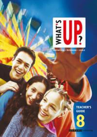 What's up? åk 8 Lärarhandledning