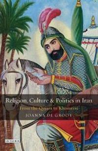 Religion, Culture and Politics in Iran