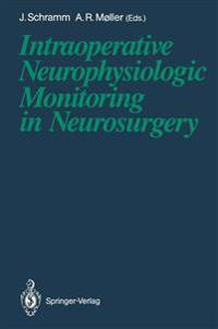 Intraoperative Neurophysiologic Monitoring in Neurosurgery